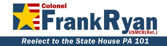 Reelect Retired Colonel Frank Ryan for Pennsylvania State House of Representatives - 101 District